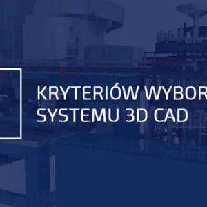 Kryteria wyboru CAD 3D