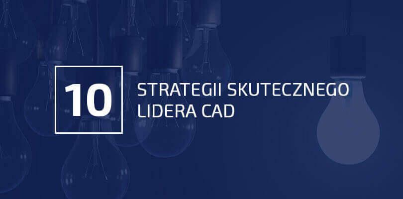 10 strategi lidera CAD