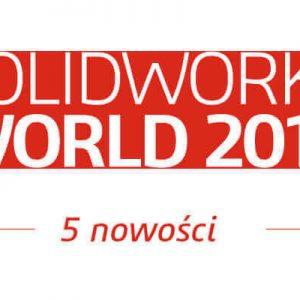Top 5 nowości z SOLIDWORKS World 2016 sww16