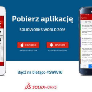 Aplikacja mobilna SOLIDWORKS World do pobrania za darmo #SWW2016