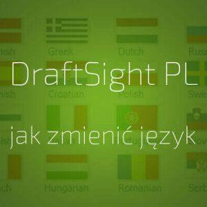 jak zmienić język w DraftSight PL