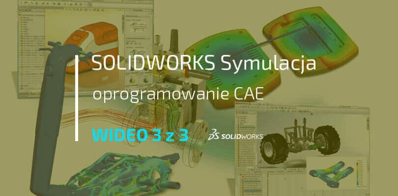 Oprogramowanie CAE SOLIDWORKS Simulation