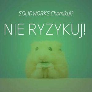SOLIDWORKS chomikuj? SOLIDCAM Chomikuj? Nie ryzykuj!