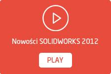 Nowości SOLIDWORKS 2012 filmy wideo po polsku
