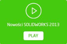 Nowości SOLIDWORKS 2013 filmy wideo po polsku