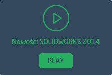 Nowości SOLIDWORKS 2014 filmy wideo po polsku