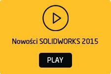 Nowości SOLIDWORKS 2015 filmy wideo po polsku