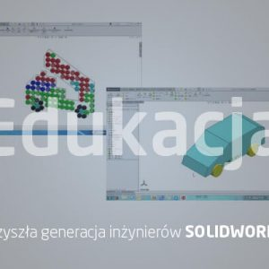 Edukacja SOLIDWORKS - przyszła generacja inżynierów