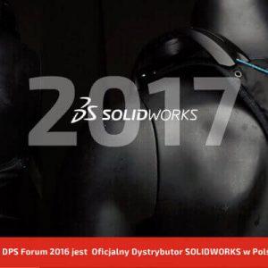 DPS Forum 2016 - Konferencja SOLIDWORKS 2017