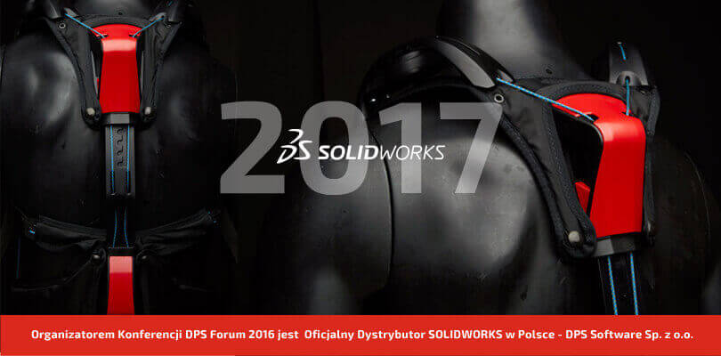 DPS Forum 2016 - Konferencja SOLIDWORKS 2017