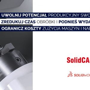 Promocja na oprogramowanie CAM - SolidCAM Alphacam
