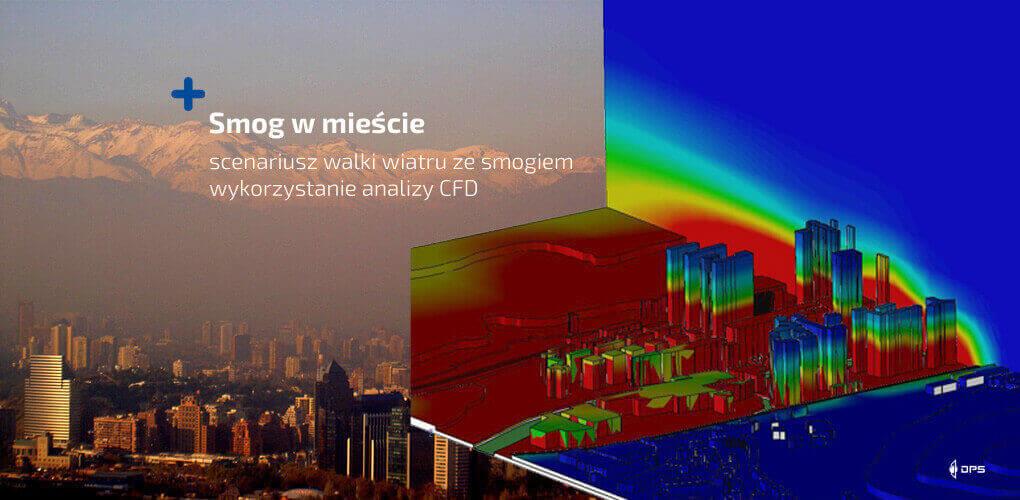 Smog w mieście - jak powstaje? Wykorzystanie SOLIDWORKS Flow Simulation CFD