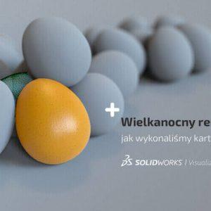 Wizualizacja jajka wielkanocnego - SOLIDWORKS Visualize Rendering