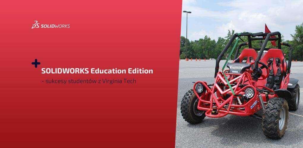 SOLIDWORKS Education Edition - sukcesy studentów