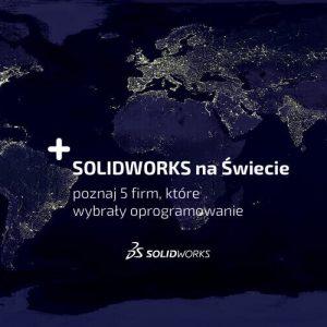 SOLIDWORKS na Świcie - 5 filmów video Case Study