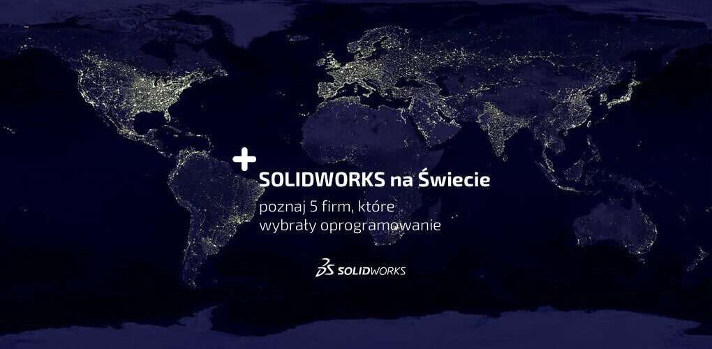 SOLIDWORKS na Świcie - 5 filmów video Case Study