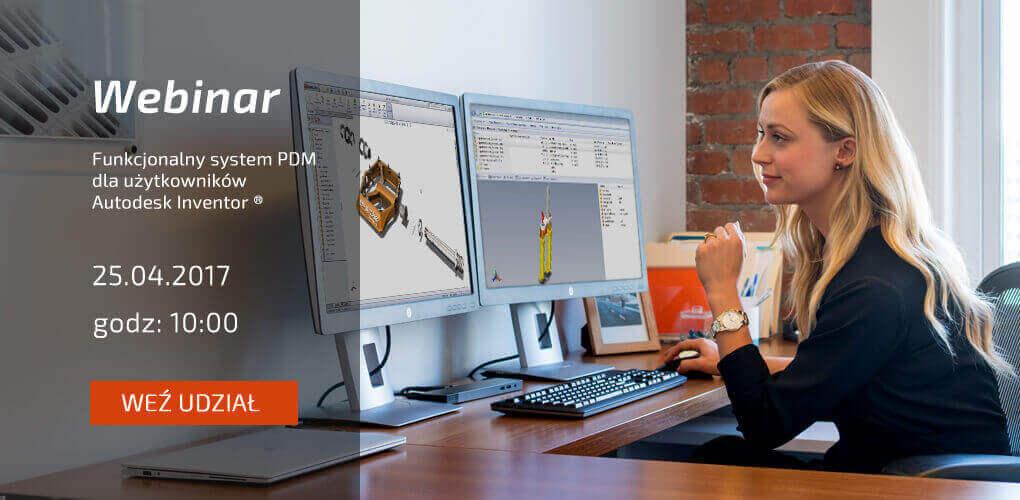 Zarejestruj się na webinar - System PDM dla Autodesk Inventor