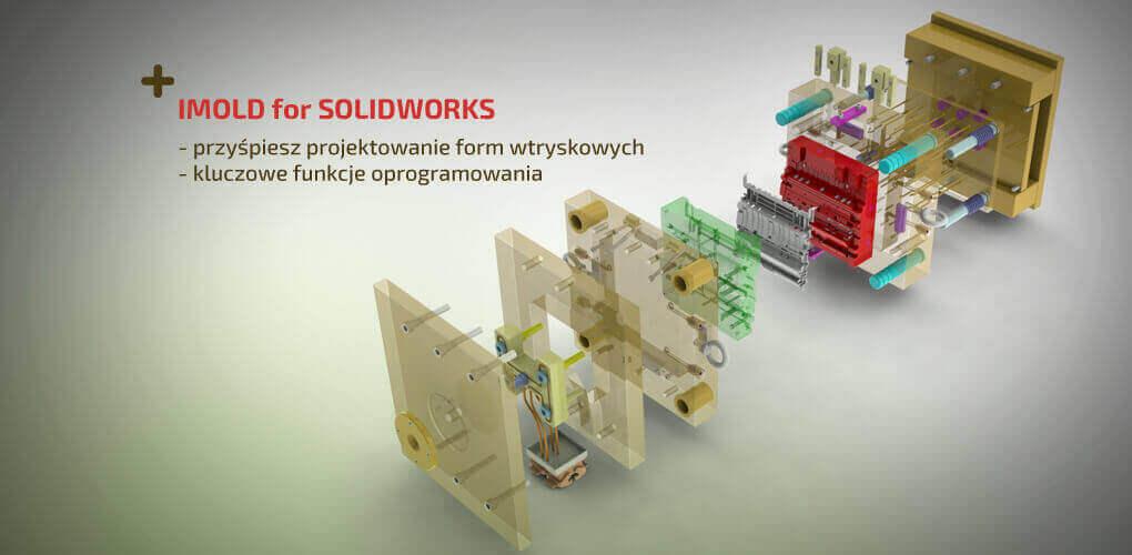 IMOLD For SOLIDWORKS - projektowanie form wtryskowych