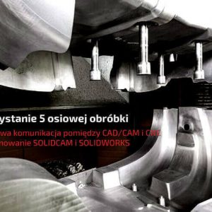 obrobka-5-osiowa-solidcam-solidworks-cad-cam