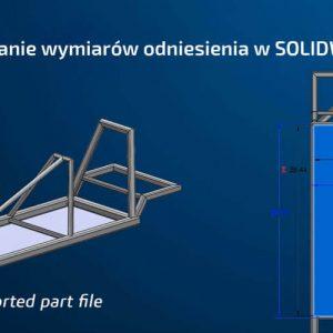 Importowany model SOLIDWORKS - dodawanie wymiarów