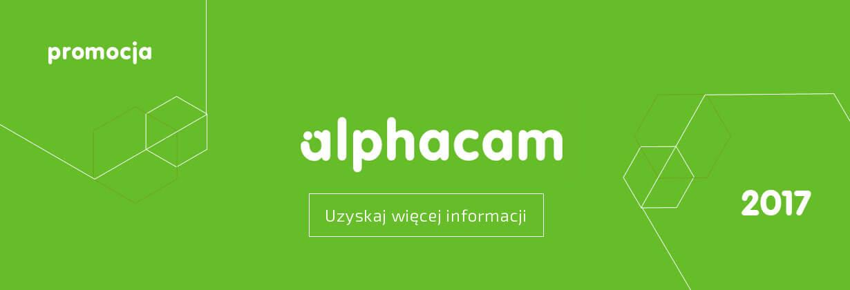 Oprogramowanie Alphacam w promocji do końca sierpnia 2017