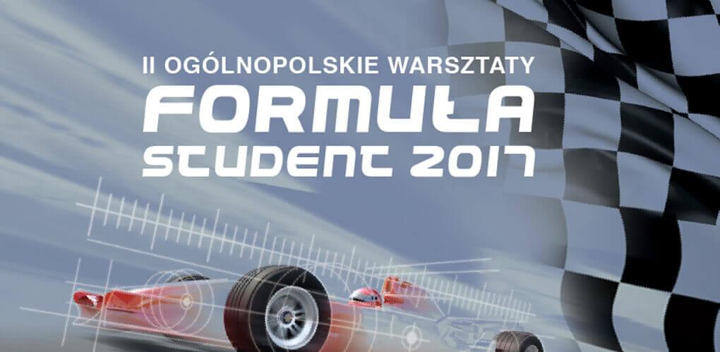 II Ogólnopolskie Warsztaty Formuła Student 2017