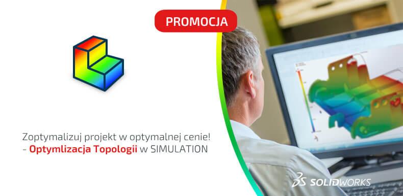 PROMOCJA - SOLIDWORKS Simulation w promocji - optymalizacja topologii
