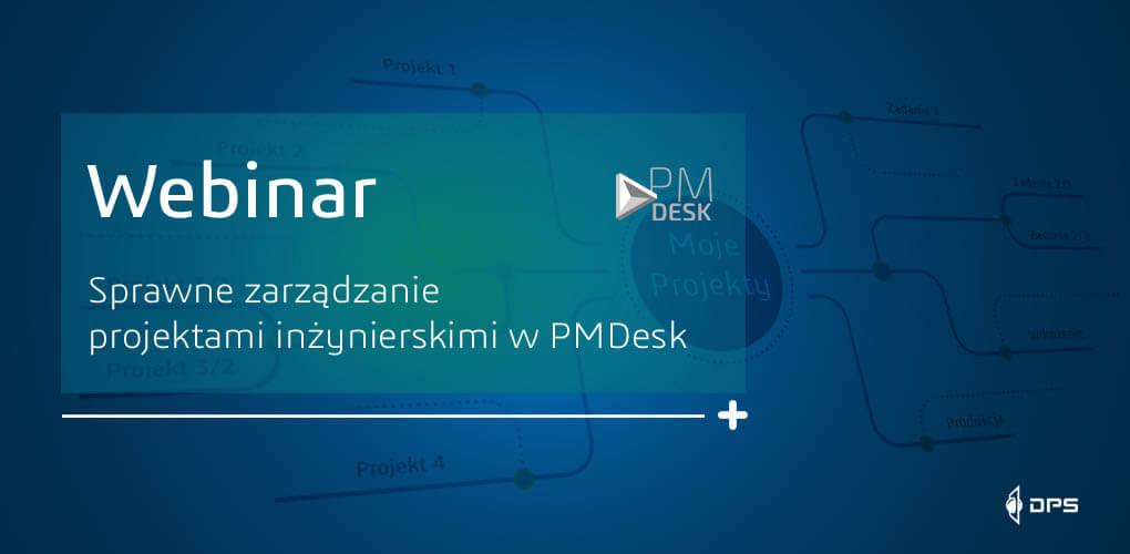 Webinarium - zarządzanie projektami w PMDesk