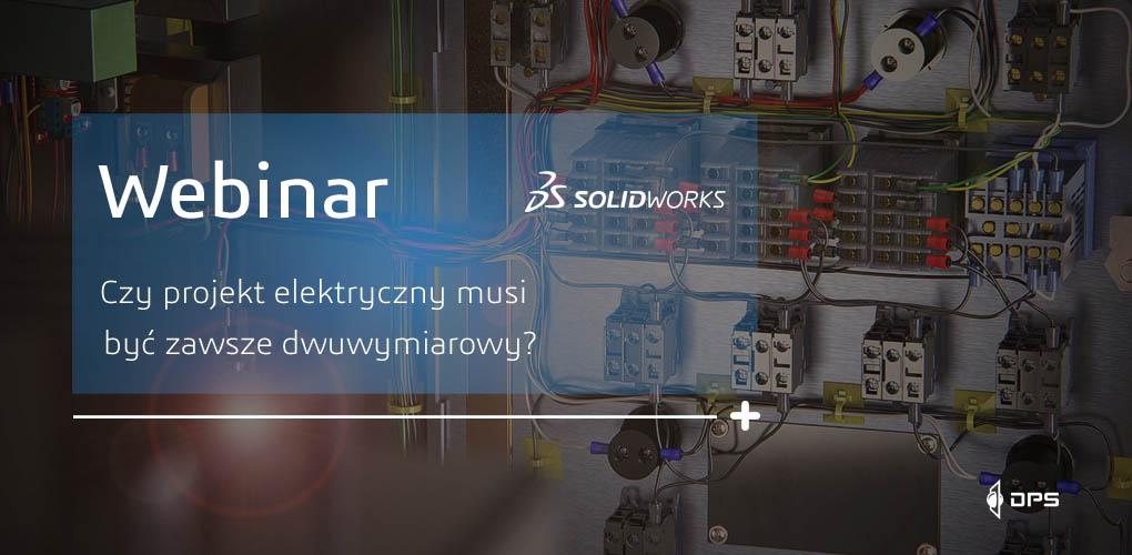 Projekt elektryczny w SOLIDWORKS - webinar