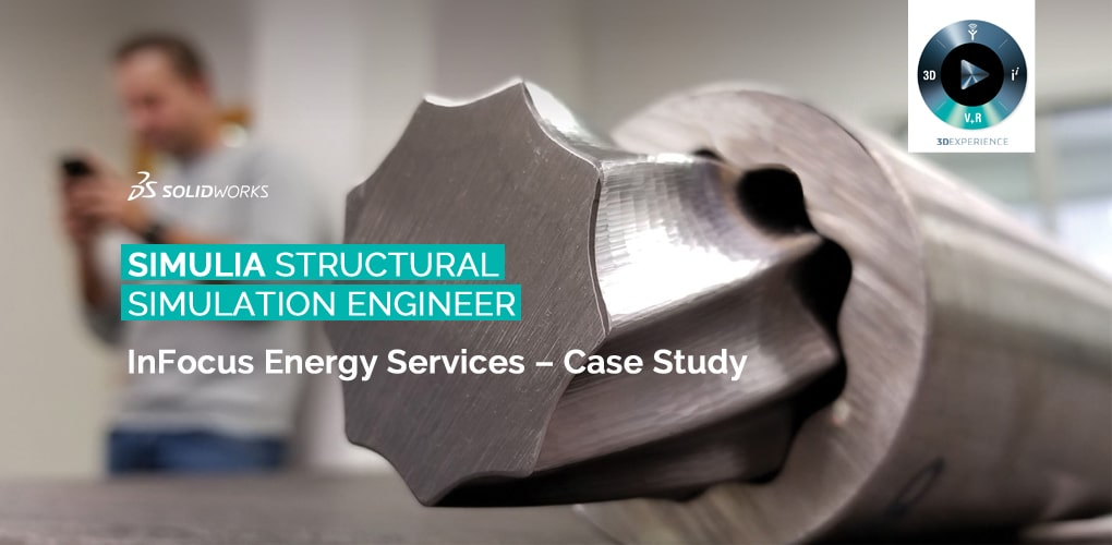 InFocus Energy Services - Simulia SEE - SOLIDWORKS - DPS Software