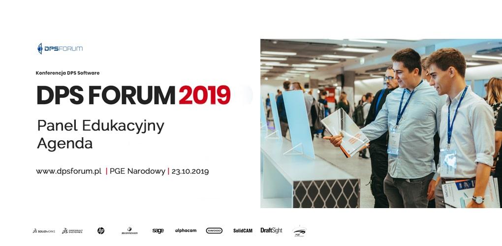 Konferencja DPS FORUM 2019 - Panel Edukacyjny Agenda