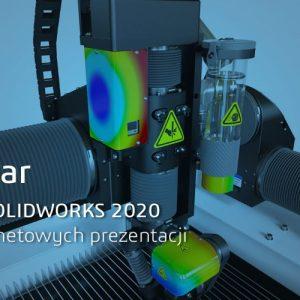 Nowości SOLIDWORKS 2020 - cykl webinarów - prezentacja online