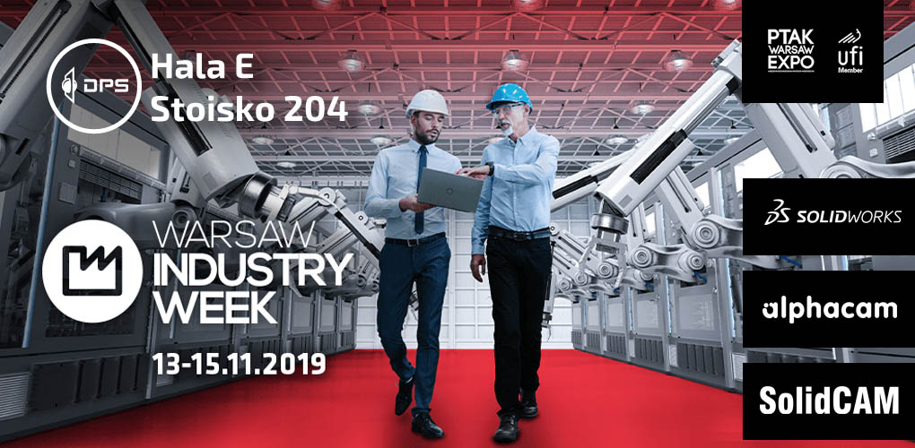 Warsaw Industry Week 2019 - SOLIDWORKS - DPS Software