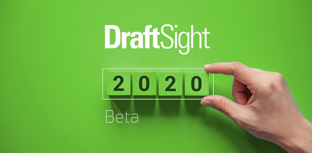 DraftSight 2020 Beta Windows Mac Pobierz - DPS Software