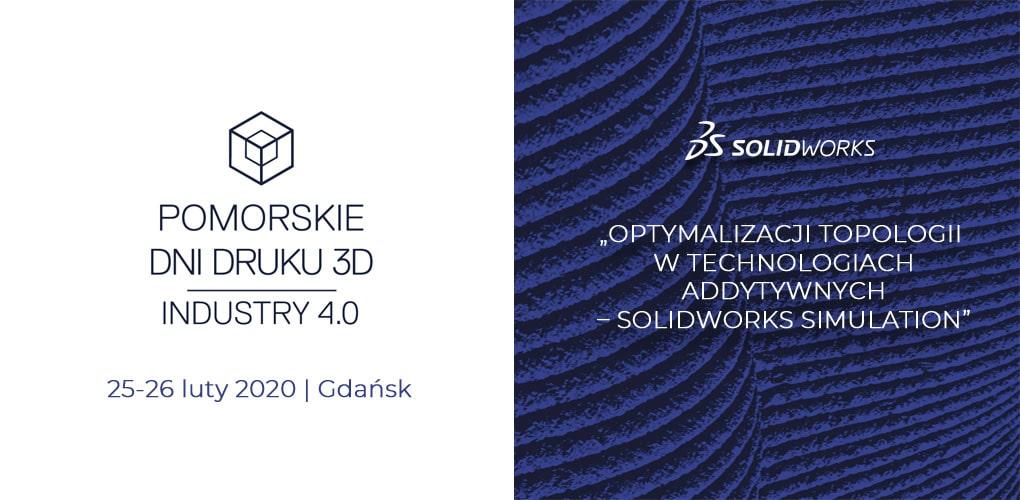 Pomorskie Dni Druku 3D - DPS Software - SOLIDWORKS