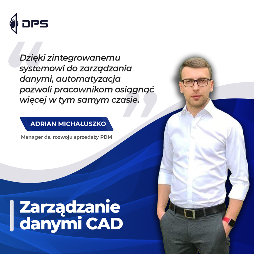 Adrian MIchałuszko - SOLIDWORKS PDM - zarządzanie danymi CAD