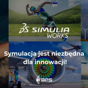 SIMULIAworks - portfolio połączonych, wydajnych i współpracujących rozwiązań symulacyjnych na chmurowej platformie 3DEXPERIENCE