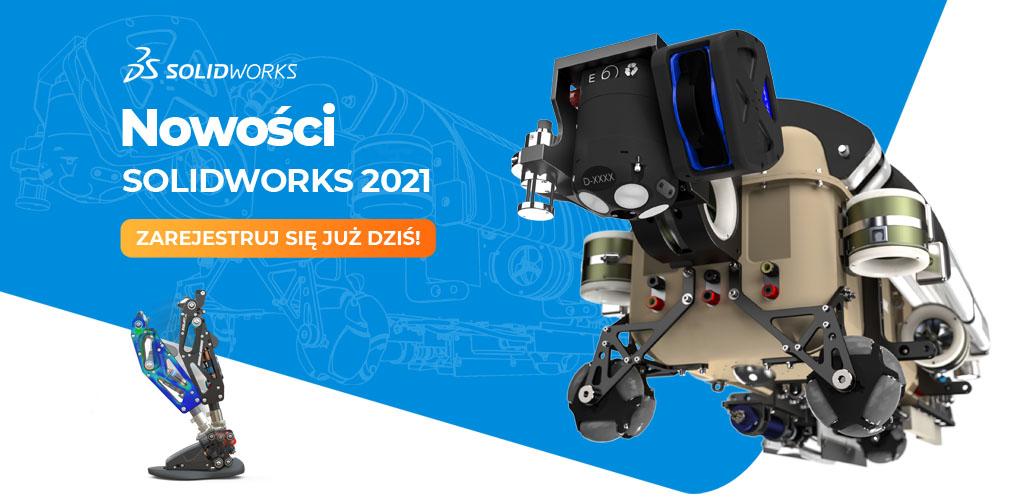 Nowości SOLIDWORKS 2021 - konferencja eDPS FORUM 2020
