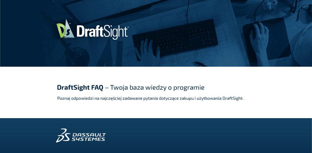 DraftSight FAQ Pomoc Help - DPS Software