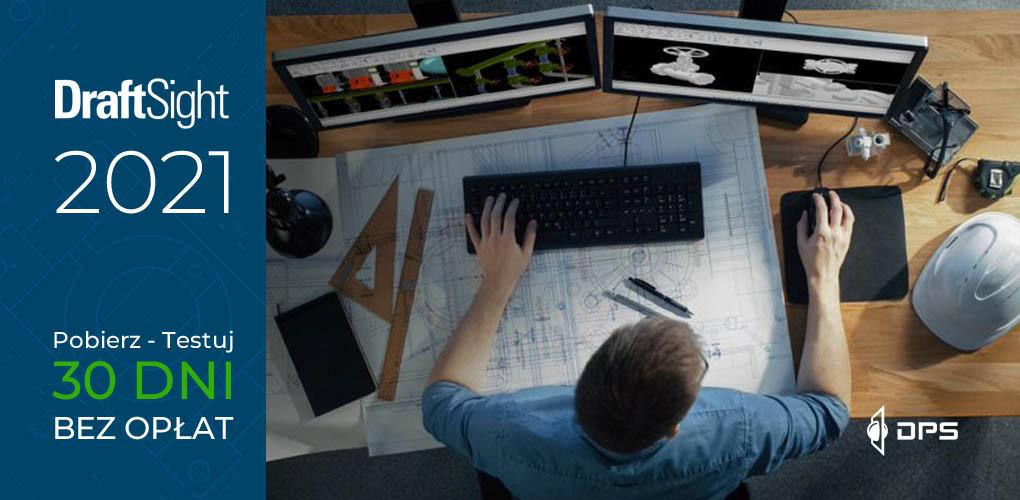 DraftSight 2021 SP0 - nowości - what's new - service pack 0 - download - pobierz testuj 30 dni bez opłat